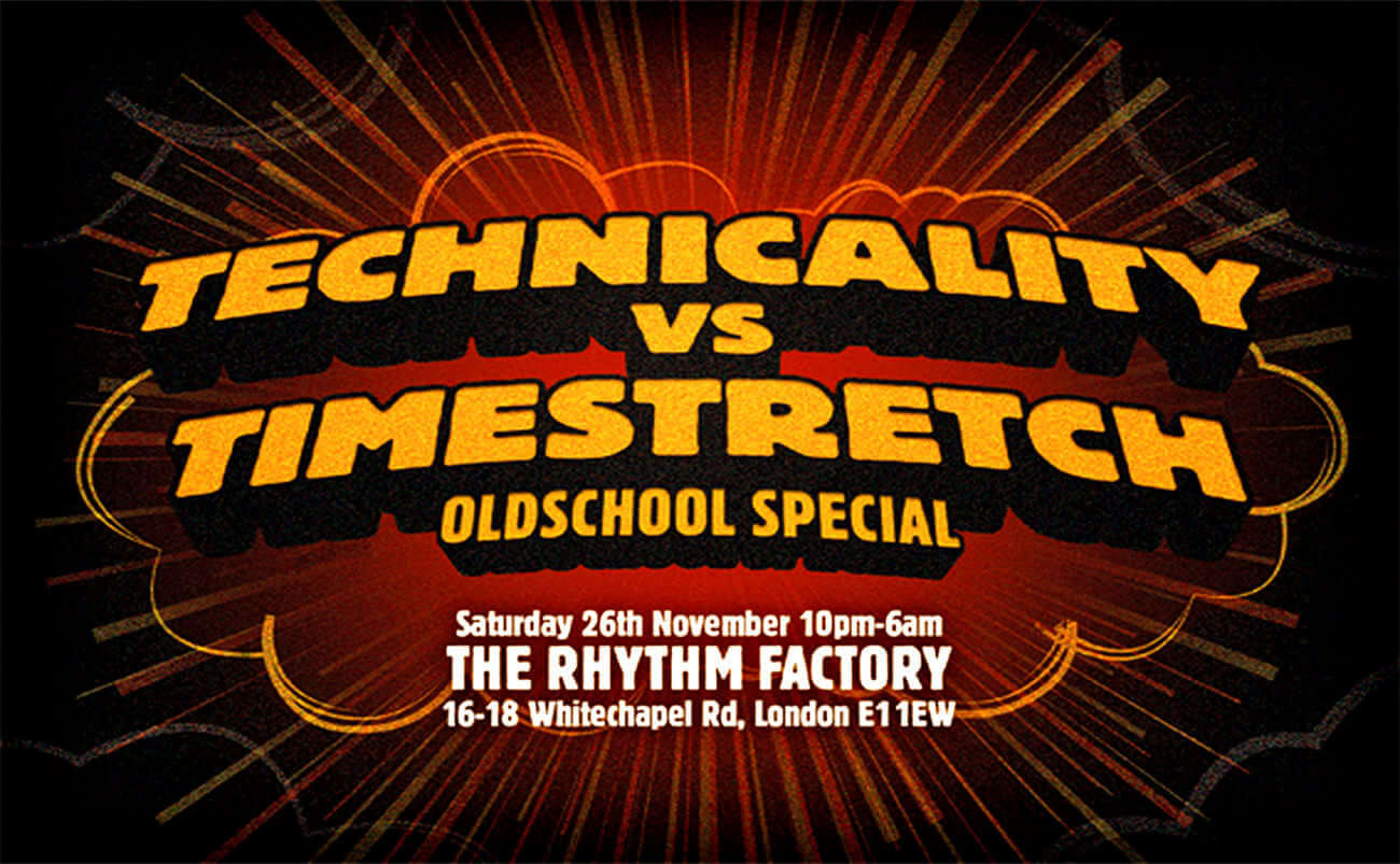 Technicality vs Timestretch Flyer